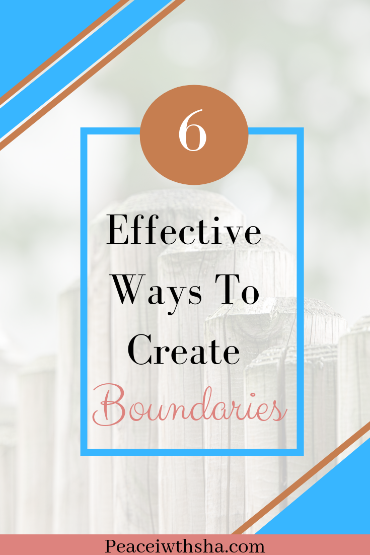 Effective Ways To Create Boundaries