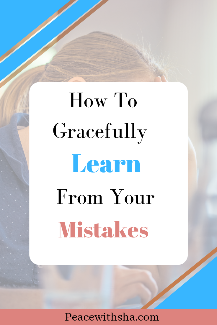How To Learn from Mistakes in Life